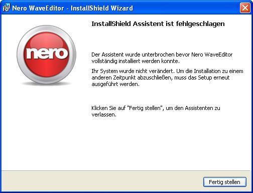 Nero Install Shield fehlgeschlagen - (nicht installierbar, Nero Waveeditor)